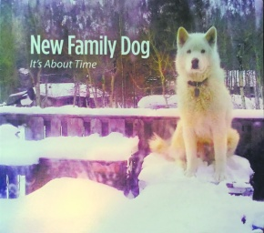 Noteworthy: 'It's About Time' by New FamilyDog