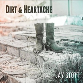 NOTEWORTHY: Dirt & Heartache by Jay Stott