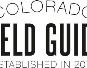 'Colorado Field Guide' designed to take Coloradans and visitors to less-traveled areas